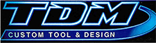 TDM Custom Tool & Design, Inc.