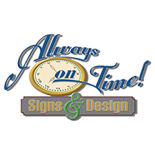 Always On Time Sign & Design