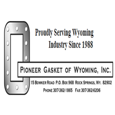 Pioneer Gasket Of Wyoming, Inc. in Rock Springs, WY. Custom fabricated industrial gaskets, packing & fluid sealing products for oil & gas, power generation, mining, chemical refining & associated industrial applications.